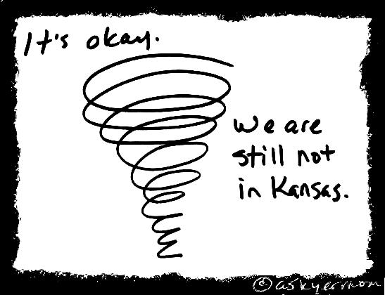 Still not Kansas